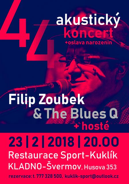 Filip Zoubek & The Blues Q - akustický koncert k narozeninám!