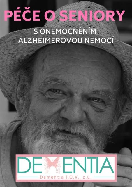 Péče o seniory s onemocnění Alzheimerovou nemocí