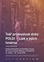 Tvář průmyslové doby: POLDI - Lidé a jejich továrna