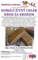 Přednáška Domácí žitný chléb krok za krokem