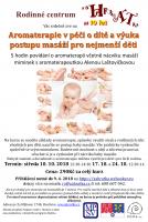 Aromaterapie v péči o dítě a výuka postupu masáží pro nejmenší děti