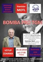 Bomba pro TGM - Stanislav Motl