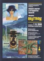 Výstava skupiny Quattrom