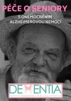 Péče o seniory s onemocněním Alzheimerovou nemocí