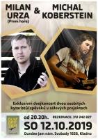 MILAN URZA (PRVNÍ HOŘE) & MICHAL KOBERSTEIN + hosté, dvojkoncert + jam