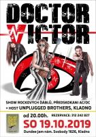 předskokani AC/DC - DOCTOR VICTOR & host Unplugged Brothers / vstupenky v prodeji!