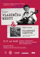 Koncert Vladimíra Merty a křest knihy Kladenská sametová