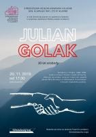 Julian Golak – 30 let svobody