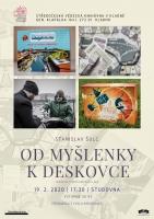 Stanislav Šulc: Od myšlenky k deskovce